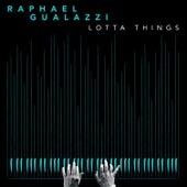 Lotta Things de Raphael Gualazzi
