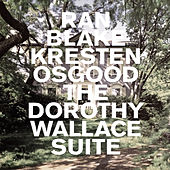 The Dorothy Wallace Suite by Kresten Osgood