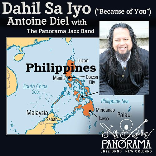 Dahil Sa Iyo (feat. Antoine Diel) by Panorama Jazz Band