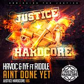 Ain't Done Yet (feat. Riddle) by Havoc