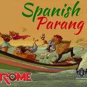 Spanish Parang by Rome