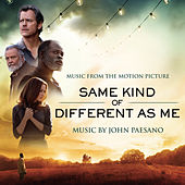 Same Kind of Different As Me (Music from the Motion Picture) von John Paesano