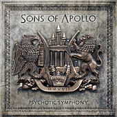 Psychotic Symphony by Sons Of Apollo