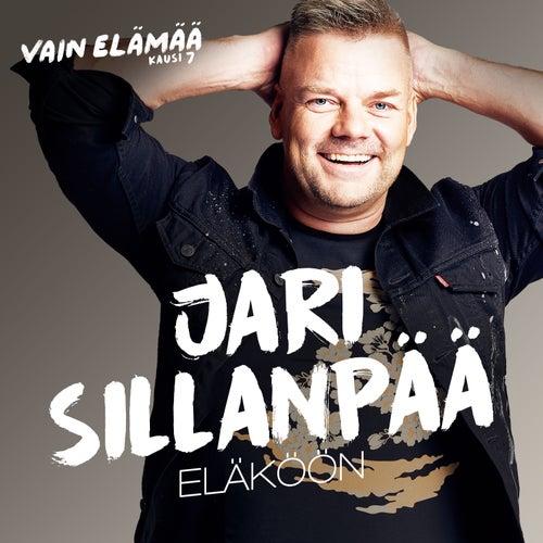 Eläköön (Vain elämää kausi 7) by Jari Sillanpää