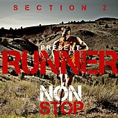 Non Stop (Section 2) by Runner