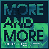 More & More (Kove Remix) di Tom Zanetti
