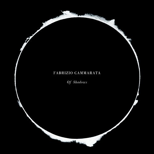 Of Shadows de Fabrizio Cammarata