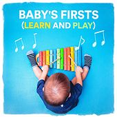 Baby's Firsts (Learn and Play) by Various Artists
