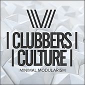 Clubbers Culture: Minimal Modularism - EP by Various Artists