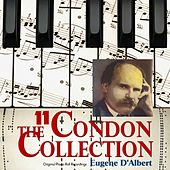 The Condon Collection, Vol. 11: Original Piano Roll Recordings by Eugene D Albert