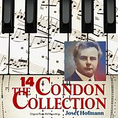 The Condon Collection, Vol. 14: Original Piano Roll Recordings by Josef Casimir Hofmann