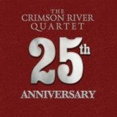 25th Anniversary by The Crimson River Quartet