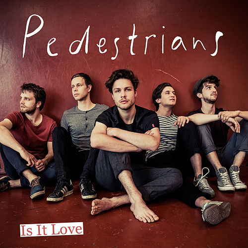 Is It Love by The Pedestrians