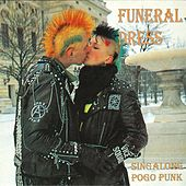 Singalong Pogo Punk de Funeral Dress