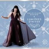 Lumières d'hiver by Emilie-Claire Barlow
