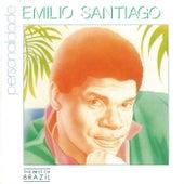 Emílio Santiago Personalidade de Emílio Santiago