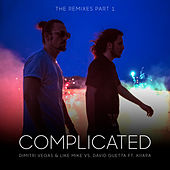 Complicated (Remixes) (The Remixes Part 1) by Dimitri Vegas & Like Mike