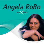Angela RoRo Sem Limite de Angela Ro Ro