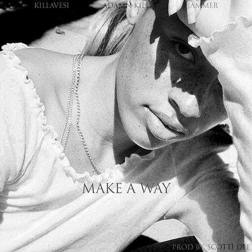 Make A Way by Jammer