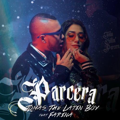 Parcera by Tomas the Latin Boy
