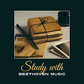 Study with Beethoven Music – Classical Melodies for Study, Do Your Homework, Mind Control, Best Classics by Classical Study Music (1)