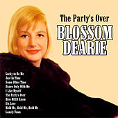 The Party's Over by Blossom Dearie