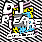 Wild Pitch: The Story by Various Artists
