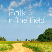 Folk In The Field by Various Artists
