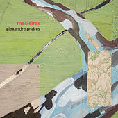 Macieiras von Alexandre Andrés