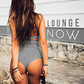 Lounge Now – Chill Out 2017, Relax Hard, Deep Beats, Summer Vibes, Electronic Hits von Chill Out
