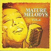 Mature Melodies, Vol. 4 by Various Artists