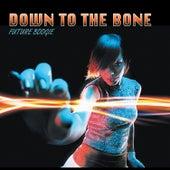 Future Boogie von Down to the Bone