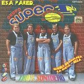 Esa Pared by Grupo Super T