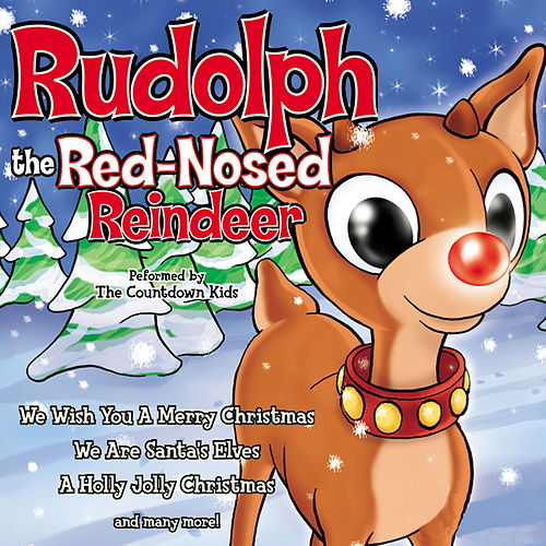 Rudolph the Red-Nosed Reindeer by The Countdown Kids