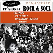 It's Only Rock & Soul, Vol. 3 (Remastered) de Various Artists