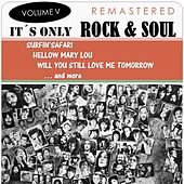 It's Only Rock & Soul, Vol. 5 (Remastered) de Various Artists
