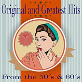Original and Greatest Hits from the 50's and 60's fra Various Artists