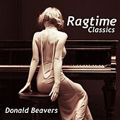 Ragtime Classics by Donald Beavers