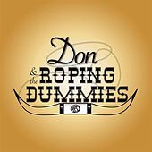 Don and the Roping Dummies by Don and The Roping Dummies
