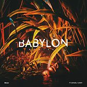 Babylon (feat. Denzel Curry) (Remixes) by Ekali