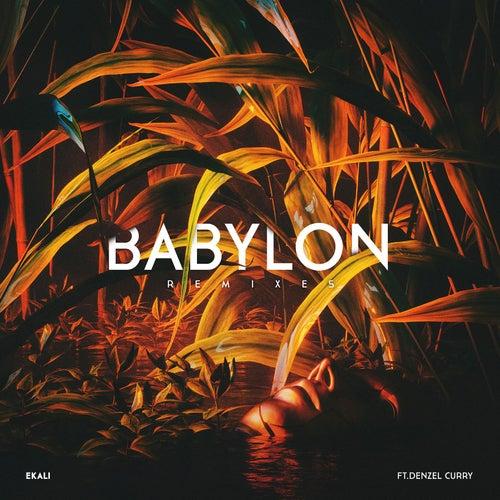 Babylon (feat. Denzel Curry) (Remixes) by Ekali