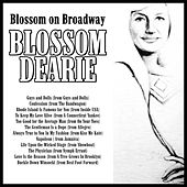 Blossom on Broadway by Blossom Dearie