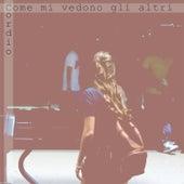 Come mi vedono gli altri by Cordio