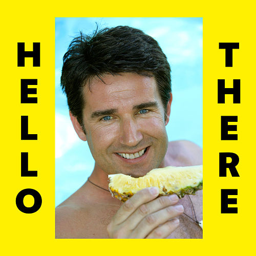 Hello There by Dillon Francis