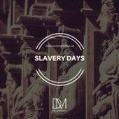 Slavery Days by Nikos Diamantopoulos