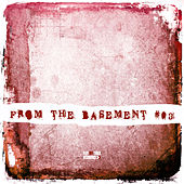 From the Basement, Vol. 3 von Various Artists