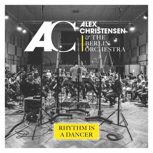 Rhythm Is a Dancer de Alex Christensen & The Berlin Orchestra