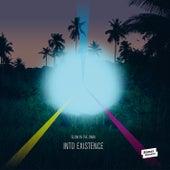 Into Existence von Glowinthedark