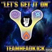 Let's Get It on (Destiny 2) by Teamheadkick