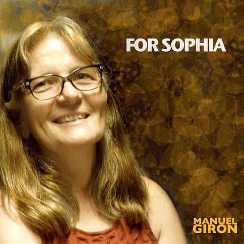For Sophia (Instrumental) by Manuel Giron